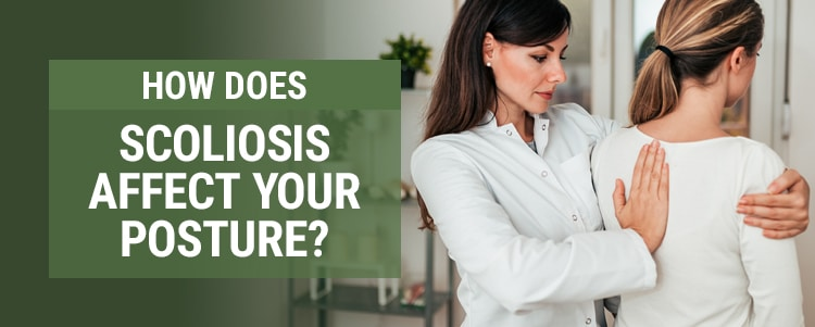 how does scoliosis affect your posture