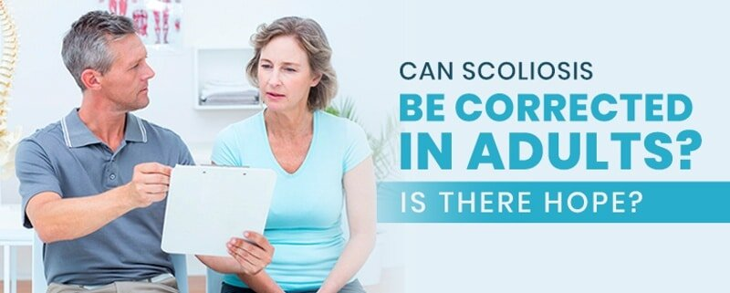 can scoliosis be corrected in adults