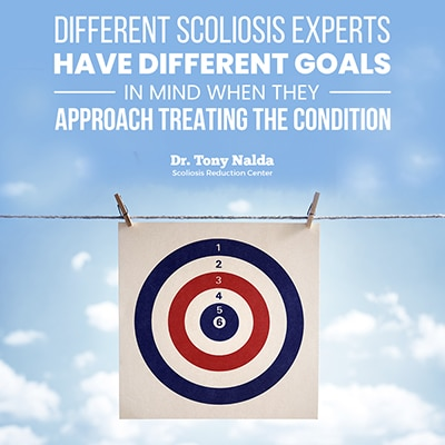 different scoliosis experts have different goals small