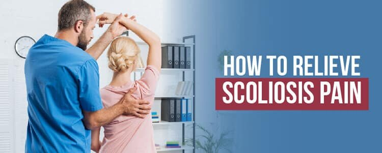 how to relieve scoliosis pain