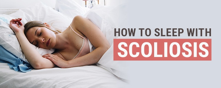 how to sleep with scoliosis