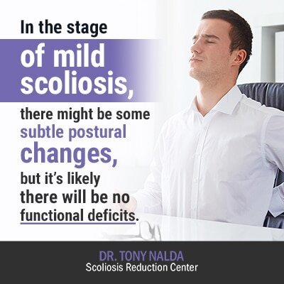 in the stage of mild scoliosis