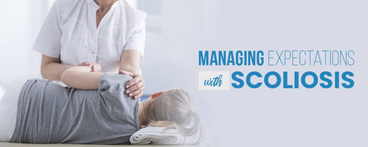 managing expectations with scoliosis