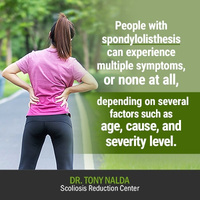 people with spondylolisthesis can experience 400