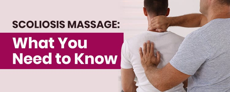 scoliosis massage what you need to know