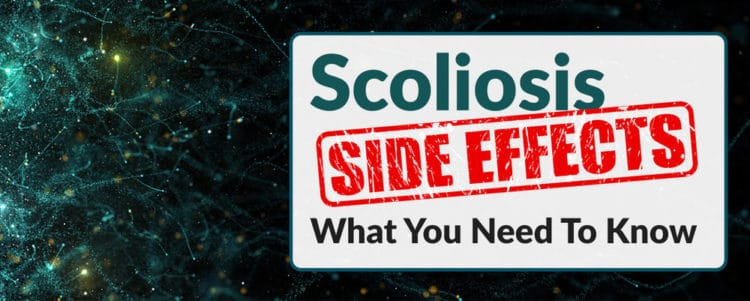 scoliosis side effects