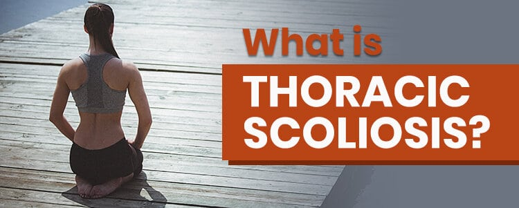 what is thoracic scoliosis