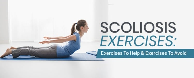 Scoliosis Exercises: Exercises To Help & Exercises To Avoid
