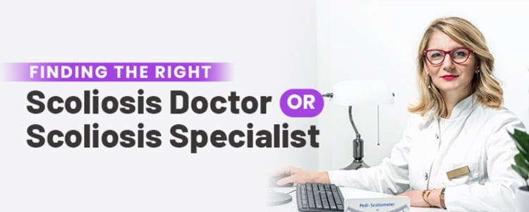 Finding The Right Scoliosis Doctor or Scoliosis Specialist