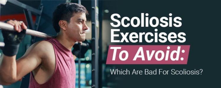 scoliosis exercises to avoid